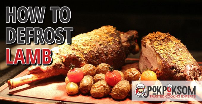 How To Defrost Lamb