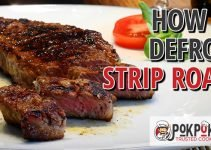 How to Defrost Strip Roast?