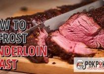 How To Defrost Tenderloin Roast?