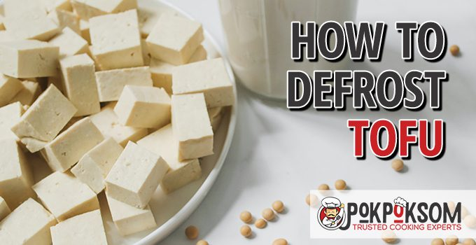 How To Defrost Tofu