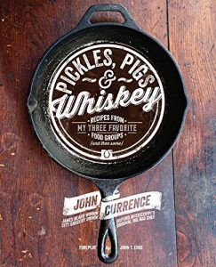 Pickles, Pigs, And Whiskey