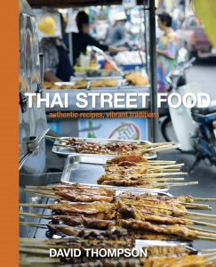 Thai Street Food Authentic Recipes By David Thompson