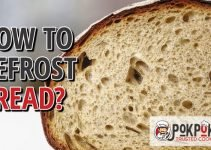 How To Defrost Bread?