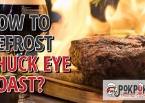 How to Defrost Chuck Eye Roast?