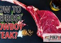 How to Defrost Cowboy Steak?