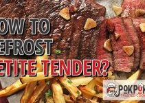 How To Defrost Petite Tender?
