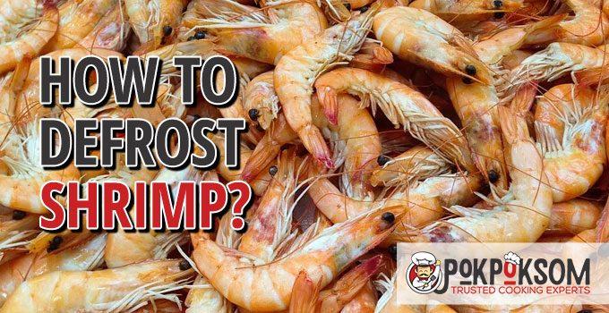 How To Defrost Shrimp