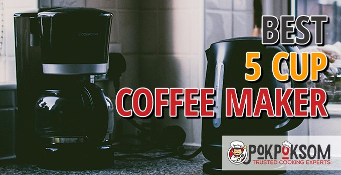 Best 5 Cup Coffee Maker