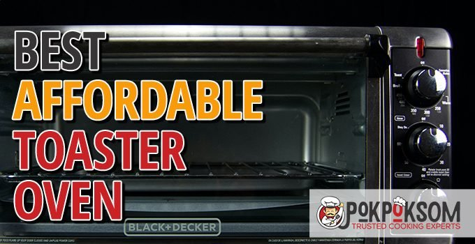 Best Affordable Toaster Oven