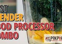 5 Best Blender Food Processor Combos (Reviews Updated 2021)