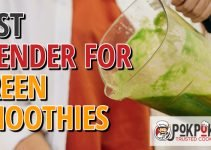 5 Best Blenders for Green Smoothies (Reviews Updated 2021)