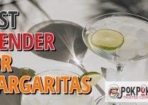 5 Best Blenders for Margaritas (Reviews Updated 2021)