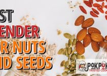 5 Best Blenders for Nuts and Seeds (Reviews Updated 2021)