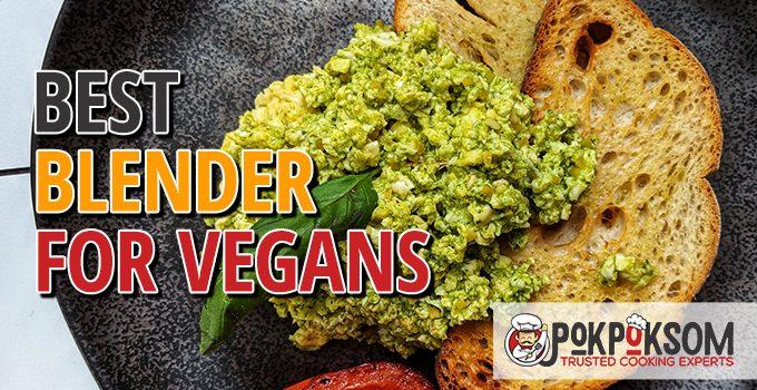 Best Blender For Vegans