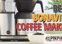 5 Best Bonavita Coffee Makers (Reviews Updated 2021)