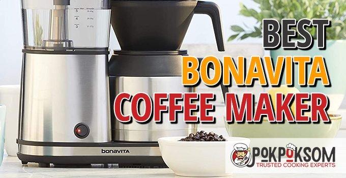 Best Bonavita Coffee Maker