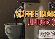 5 Best Coffee Makers Under $50 (Reviews Updated 2021)