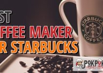 5 Best Coffee Maker for Starbucks (Reviews Updated 2021)