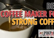 5 Best Coffee Makers for Strong Coffee (Reviews Updated 2021)