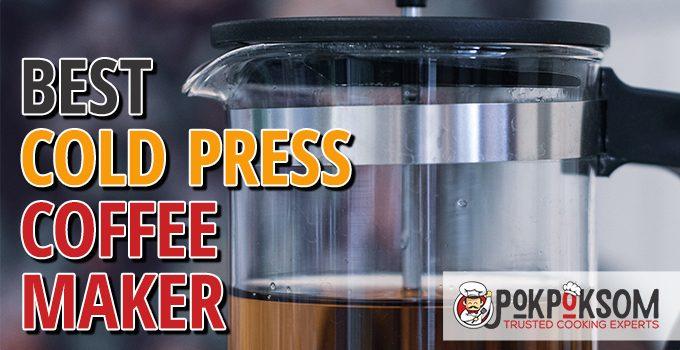 Best Cold Press Coffee Maker