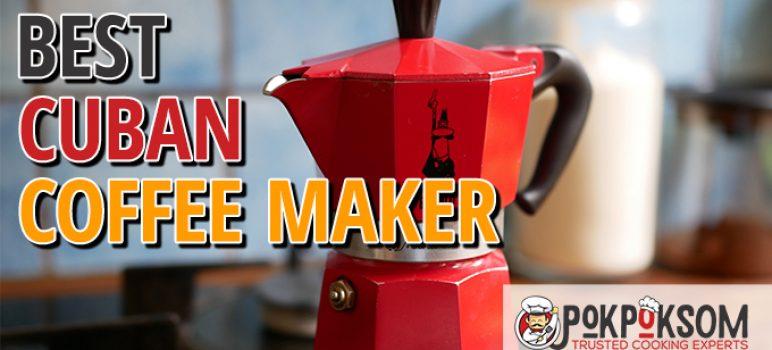 Best Cuban Coffee Maker