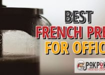 5 Best French Presses for Offices (Reviews Updated 2021)
