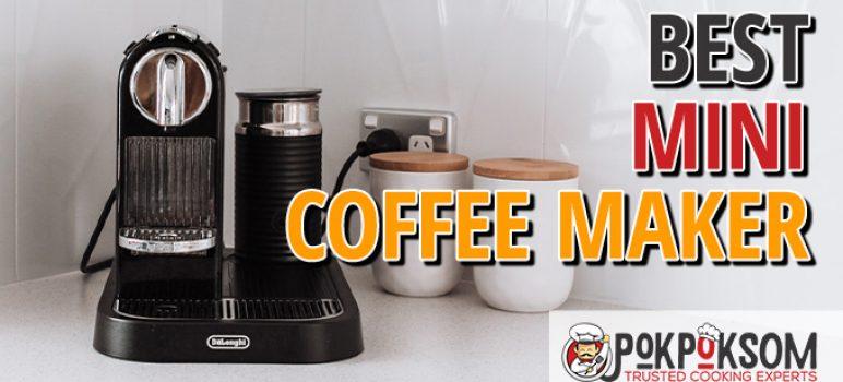 Best Mini Coffee Maker