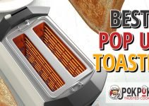 5 Best Pop-Up Toasters (Reviews Updated 2021)