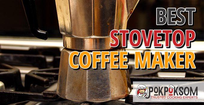 Best Stovetop Coffee Maker