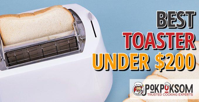 Best Toaster Under $200