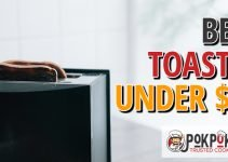 5 Best Toasters Under $30 (Reviews Updated 2021)