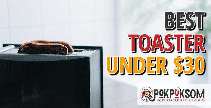 Best Toaster Under $30