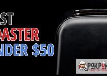 5 Best Toasters Under $50 (Reviews Updated 2021)