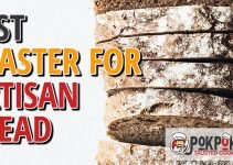 5 Best Toasters for Artisan Bread (Reviews Updated 2021)