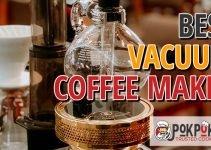 5 Best Vacuum Coffee Makers (Reviews Updated 2021)