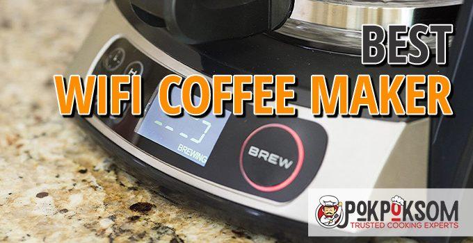 Best Wifi Coffee Maker