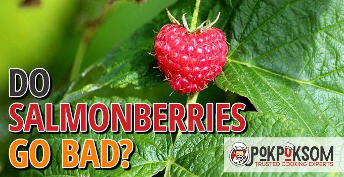 Do Salmonberries Go Bad