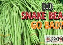 Do Snake Beans Go Bad?