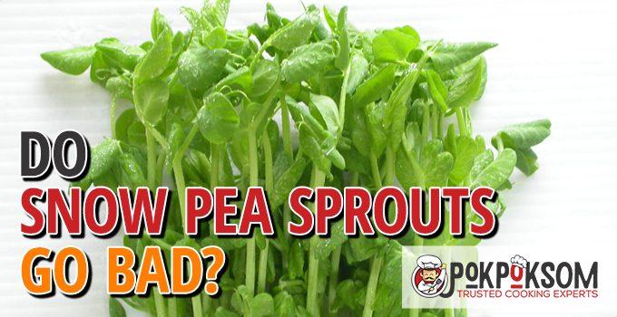 Do Snow Pea Sprouts Go Bad