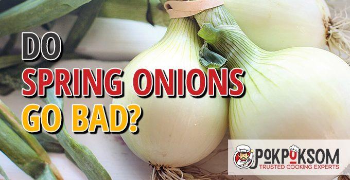 Do Spring Onions Go Bad