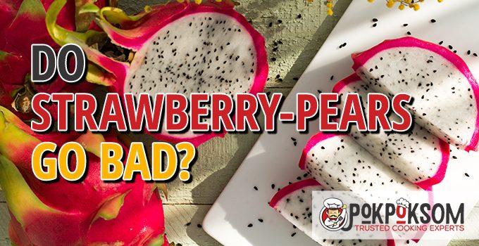 Do Strawberry Pears Go Bad