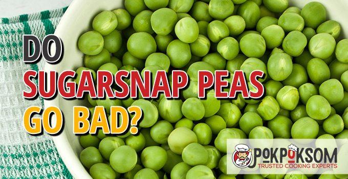 Do Sugarsnap Peas Go Bad