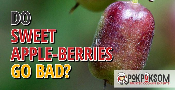 Do Sweet Apple Berries Go Bad