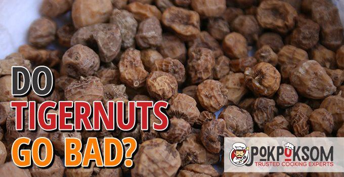 Do Tigernuts Go Bad