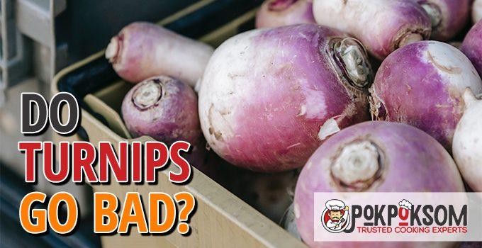 Do Turnips Go Bad
