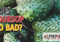 Does Soursop Go Bad?