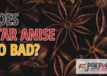 Does Star Anise Go Bad?