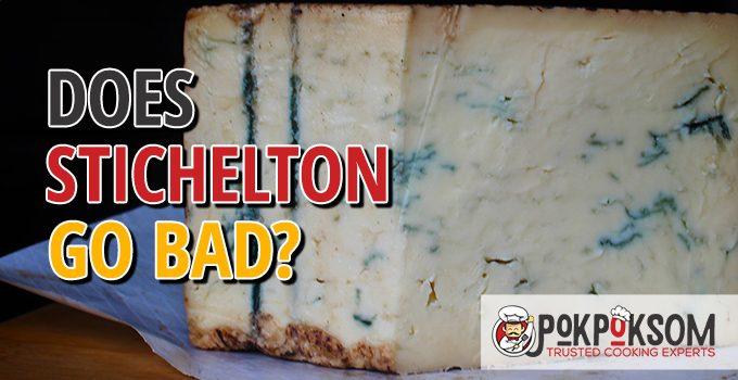 Does Stichelton Go Bad