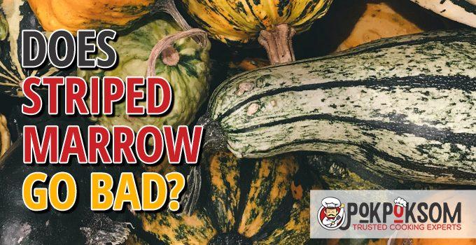 Does Striped Marrow Go Bad