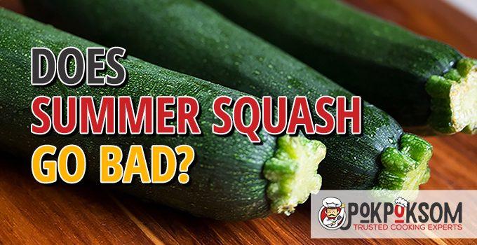 Does Summer Squash Go Bad